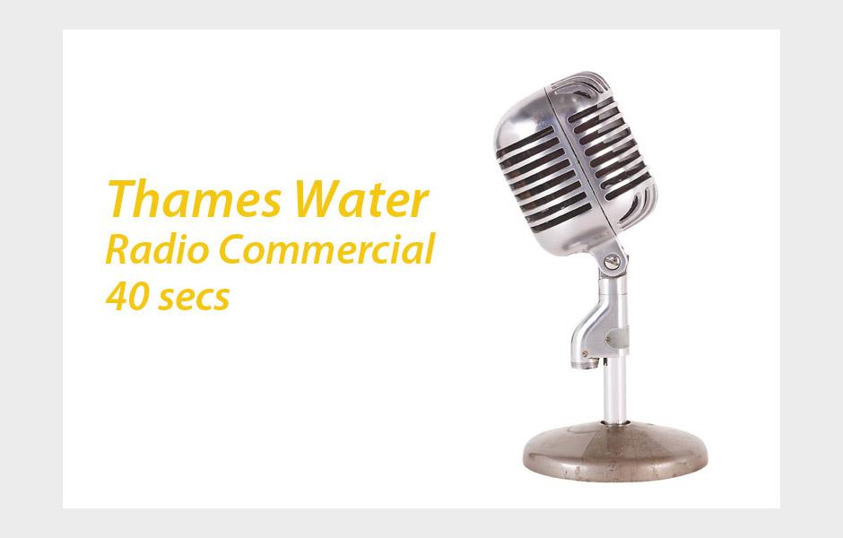 Thames Water Radio Ad